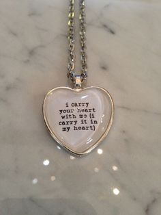 ee cummings i carry your heart with me Pendant by justbedesigns