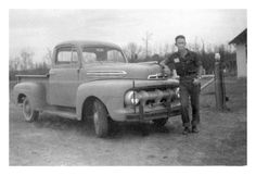 Love this picture of daddy with his old Ford truck.