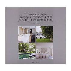 Timeless architecture and interiors - yearbook 2011 The designer touch for your interiors and wellness Interior Architecture, Lettering, Wellness, Touch, Reading, News, Books, Design, Livros