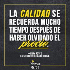 La calidad se recuerda mucho tiempo después de haber olvidado el precio. - Henry Royce Life Words, Spanish Quotes, Beauty Quotes, Cool Words, Favorite Quotes, Digital Marketing, Coaching, Encouragement, Inspirational Quotes