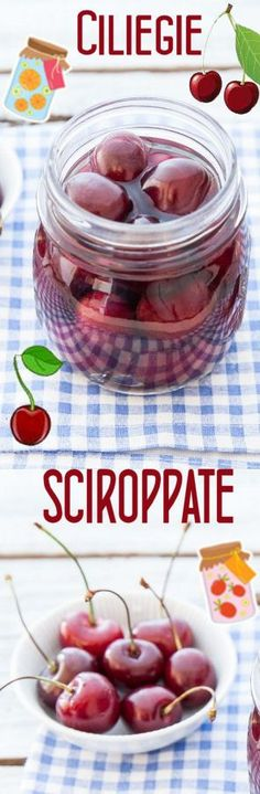 Ciliegie sciroppate Preserving Food, Syrup, Preserves, Mousse, Cherry, Food And Drink, Cooking Recipes, Fruit, Vegetables