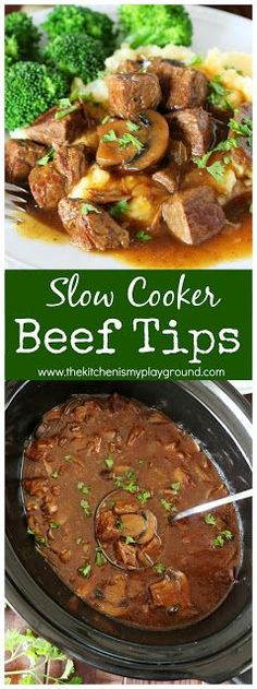 Slow Cooker Beef Tips ~ easy dinner comfort food at its best ... perfect for enjoying again & again to satisfy our comfort food cravings.  #slowcookerdinners #beeftips #slowcookerbeef  www.thekitchenismyplayground.com