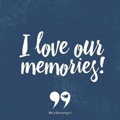 Tag a friend and let them know that you LOVE the memories you share with them!#birdsnestgirl