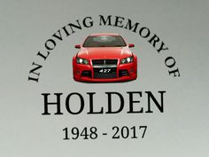 HOLDEN 1948 - 2017 Chevy Ss, Chevrolet Ss, All Cars, Nice Cars, Holden Australia, Australian Cars, Car Logos, Ol Days, Future Car