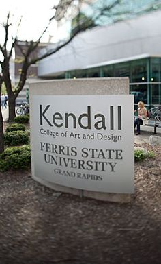 Ferris State University's Kendall College of Art and Design