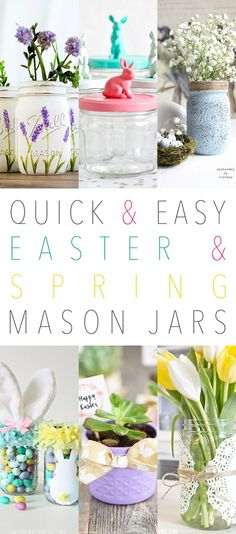 Quick and Easy Easter & Spring Mason Jars