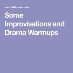 Some Improvisations and Drama Warmups Drama Education, Drama Class, Drama Games, Articulation Activities, Drama Queens, Monologues, Music Classroom, Club, Choir