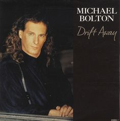 "For Sale - Michael Bolton Drift Away Netherlands  7"" vinyl single (7 inch record) - See this and 250,000 other rare & vintage vinyl records, singles, LPs & CDs at http://eil.com"