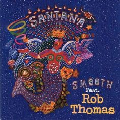 """Smooth""--Santana & Rob Thomas"