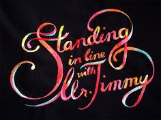 Standing In Line With Mr. Jimmy