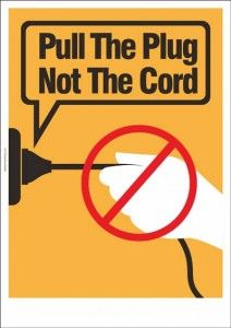 "An electrical safety poster with a safety message : ""Pull The Plug, Not The Cord."