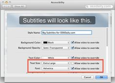 How to change the font size of subtitles and closed captioning in Mac OS X video playback