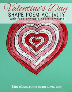 A must pin! Valentine's Day poetry activity with FREE PRINTABLE heart shape poem template...Happy Valentine's Day! from the classroom creative.com