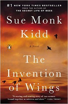 The Invention of Wings by Sue Monk Kidd is being considered by our OLLI UO Historical Novels class to read this year.