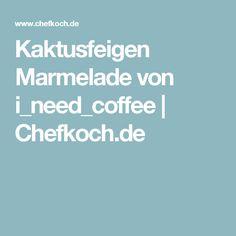 Kaktusfeigen Marmelade von i_need_coffee | Chefkoch.de