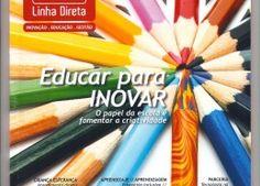 Minha matéria sobre inovação na educação para a revista Linha Direta - Março 2012.