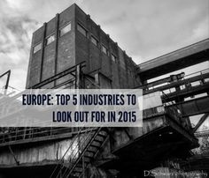 Europe: Top 5 industries to look out for in 2015