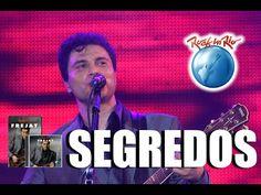 Frejat - Segredos (Ao Vivo no Rock in Rio) - YouTube