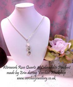 Wirework Rosequartz and Labradolite Pendant made by Erin during verchiel workshop. www.verchieljewellery.co.uk
