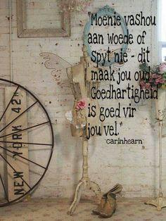 Woede...spyt...goedhartigheid  #Afrikaans #Don't __carinhearn