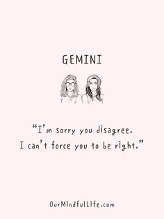 37 Gemini Quotes That Explain Why It Is The Most Interesting Sign Gemini And Sagittarius, Gemini Traits, Scorpio And Cancer, Gemini Sign, Gemini Quotes, Zodiac Signs Astrology, Zodiac Sign Facts, Like Quotes, Badass Quotes