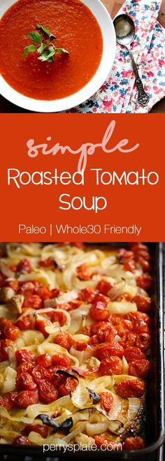 Simple Roasted Tomato Soup | Paleo and Whole30 Friendly #SuperSoups!
