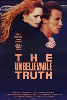 """The Unbelievable Truth - Hal Hartley 1989 - DVD07757 -- """"A comedy of errors surrounding a beautiful college bound girl disturbingly preoccupied with the threat of nuclear destruction. Nevertheless, she falls in love with a handsome ex-con who is rumored to have murdered, many years before, the father of his high school sweetheart."""""""