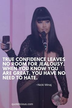 Motivational Nicki Minaj Quotes and Sayings About Love, Success Rapper Quotes, Bitch Quotes, Boss Quotes, Real Quotes, Fact Quotes, Qoutes, Bad Girl Quotes, Woman Quotes, Nicki Minaj Lyrics