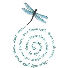 """Ever mind the rule of three: ""Three times what thou givest returns to thee. This lesson well, you must learn. ~ Thou only gets what thou dost earn."" ★ (Rule of three in a spiral by a Dragonfly) Dragonfly Quotes, Dragonfly Art, Dragonfly Symbolism, Dragonfly Meaning, Dragonfly Images, Dragonfly Painting, Dragonfly Tattoo Design, Wiccan Rede, Pies Art"