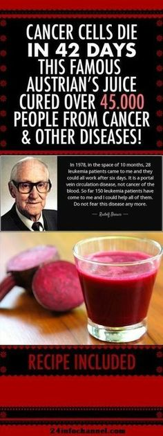 Cancer Cells Die In 42 Days: This Famous Austrian's Juice Cured Over 45,000 People From Cancer And Other Incurable Diseases! (RECIPE) -