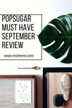 Check out my latest review and my favorite items in the Popsugar Must Have September box!