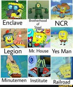 New Spongebob Meme N'stuff : Fallout Edition . by letterman - A Member of the Internet's Largest Humor Community Fallout 4 Funny, Fallout Fan Art, Fallout New Vegas, Fallout Comics, Video Game Memes, Video Games Funny, Funny Games, Funny Videos, Cultura Nerd