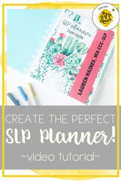 SLP Planner Video Tutorial: Create your perfect speech planner - Busy Bee Speech