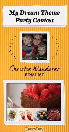 Congratulations to top 20 finalist @Chris Wanderer! See her Dream Theme Party here: http://pinterest.com/wandererc/my-dream-theme-party/