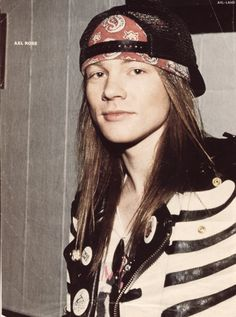 Axl rose,  I don't understand why he did plastic surgery...does not make sense.