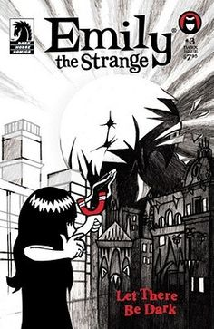 Emily the Strange: Let There Be Dark (Dark Horse Comics Series 1 ...