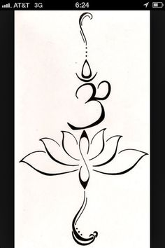 "My next tattoo.... A lotus to represent a new beginning, or a hard time in life that has been overcome and the symbol ""Hum"" from the Buddhist mantra to stand for love, kindness and protection…this symbol is also said to purify hatred and anger."