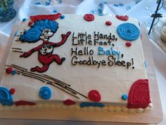 Cute chower cake for a Dr Seuss themed baby shower.