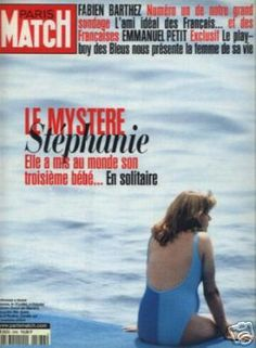 Paris Match - Cover - Le Mystere Stéphanie