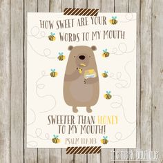 INSTANT DOWNLOAD, Scripture Printable, Psalm 119:103, Your Words Are Sweeter Than Honey, No. 306