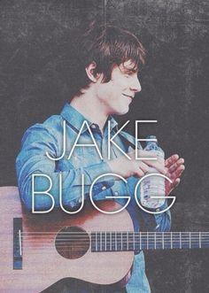 Jake Bugg .. can't there be a version of him, my age??? *My sentiments exactly!!*