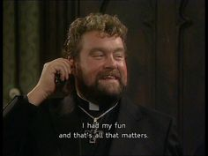 father ted quotes - Google Search Ted Quotes, Father Ted, Irish Catholic, British Comedy, All That Matters, Comedy Tv, Television Program, Hilarious, Funny