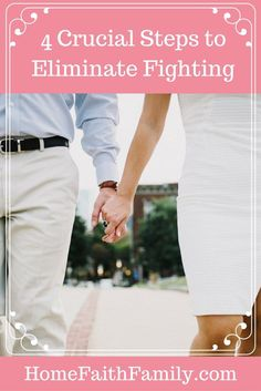 No one wants to fight with those they love, especially not their spouse. These 4 crucial steps will help you eliminate fighting as both people are willing to work together to better communicate. #3 requires some soul searching. Click to read.