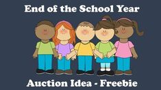 End of the School Year Auction Idea!  This FREE kit includes all you need to have your own end of the year auction with your class!