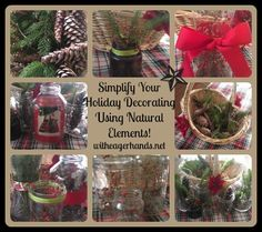 Simplify Your Holiday Decorating Using Natural Elements!