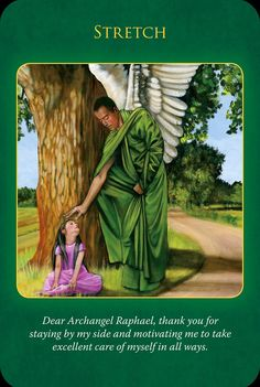 Archangel Raphael - you are being asked to take better care of yourself even if it means to STRETCH outside your comfort zone. Readings by Lisa Pardo.