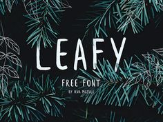 """Check out this @Behance project: """"Leafy Free Brush Font"""" https://www.behance.net/gallery/47521359/Leafy-Free-Brush-Font"""