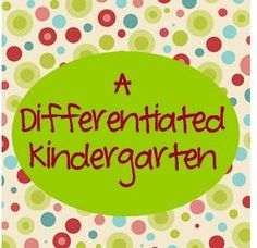 Hello again. It's me, Marsha, from A Differentiated Kindergarten . I'm so happy to be asked back as a guest blogger here on PreK-K Sharing...