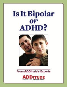 Is It Bipolar Disorder or ADHD?  It's estimated that 20 percent of those diagnosed with ADHD also suffer from a mood disorder on the bipolar...