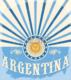Argentina vintage card - poster vector illustration, argentina flag colors, grunge effects can be easily removed Tango Art, Pink Panter, Argentina Flag, Peruvian Art, Flag Colors, Disney Memes, World Of Color, Stickers, Vintage Cards